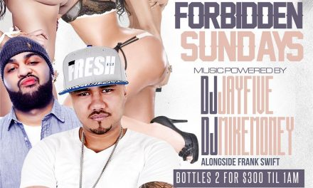 FORBIDDEN SUNDAYS AT SUGARDADDYS WITH DJ MIKE MONEY DJ JAY FIVE