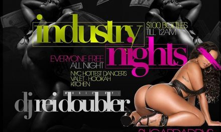 INDUSTRY NIGHTS MONDAYS WITH DJ REI DOUBLER AT SUGARDADDYS NYC