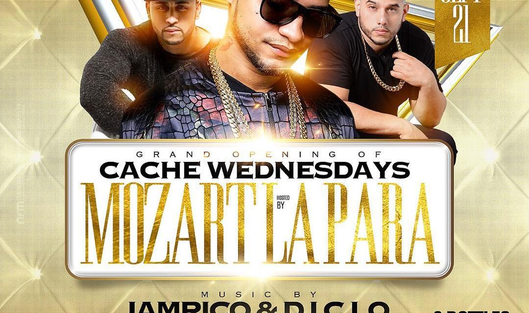MOZART LA PARA AT CACHE WEDNESDAYS GRAND OPENING AT SUGARDADDYS NYC