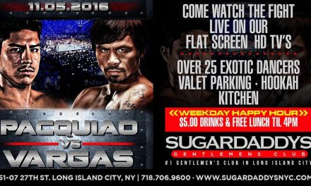 PACQUIAO VS VARGAS LIVE PPV AT SUGARDADDYS NYC