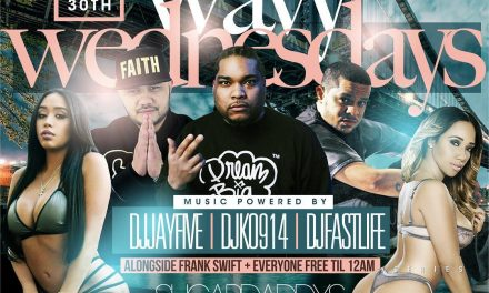 WAVY WEDNESDAYS GRAND OPENING AT SUGARDADDYS